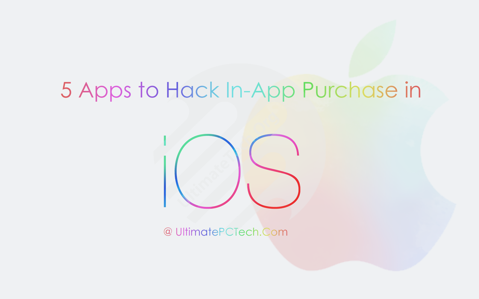5 Apps to Hack In-App Purchase in iOS, iPhone and iPad - Ultimate Tech