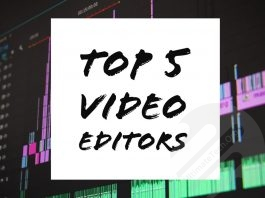 Top Five Video Editing App You Can Use In 2018