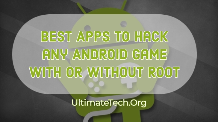 Best Apps to Hack any Android Games in 2020